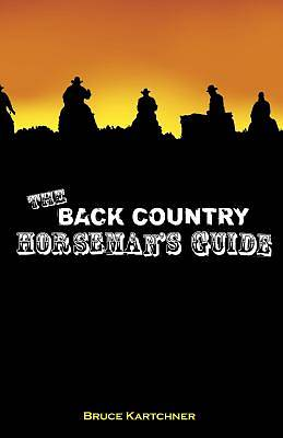 The Back Country Horsemans Guide
