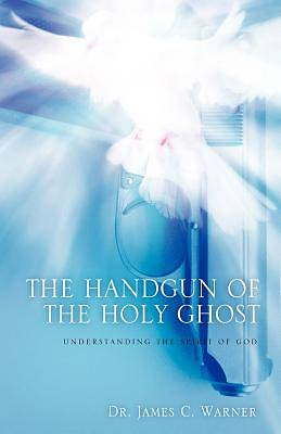 Picture of The Handgun of the Holy Ghost