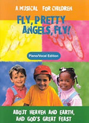 Fly Pretty Angels Fly Piano/Vocal Book