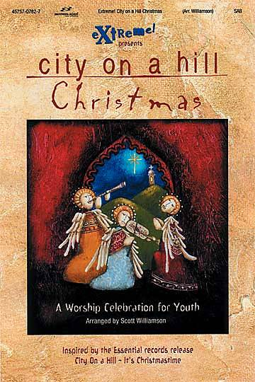 Extreme City on a Hill Christmas - Choral Book