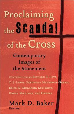 Proclaiming the Scandal of the Cross [ePub Ebook]
