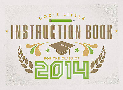 Gods Little Instruction Book for the Class of 2014