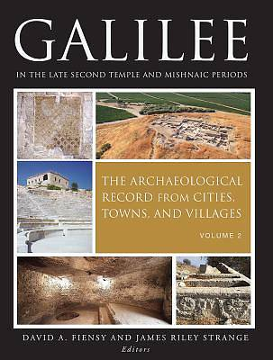 Galilee in the Late Second Temple and Mishnaic Periods