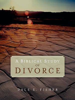 A Biblical Study of Divorce