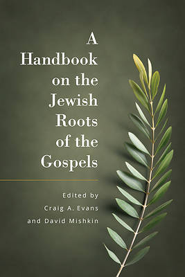 Picture of A Handbook of the Jewish Roots of the Gospels