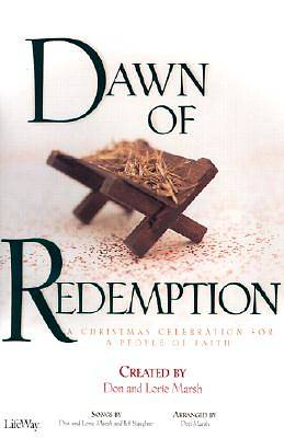 Dawn of Redemption; A Christmas Celebration for a People of Faith-Satb With Cassette(s)