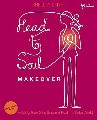 Head-To-Soul Makeover Participants Guide