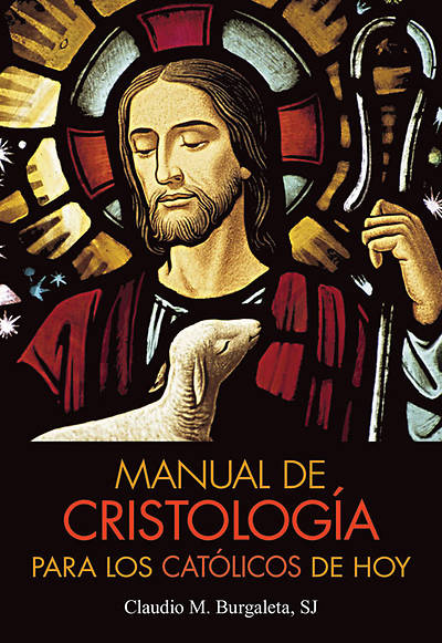 Picture of Manual de Cristologia Para Los Catolicos de Hoy