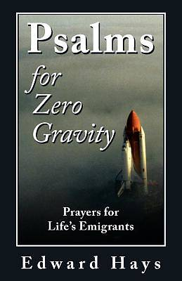 Picture of Psalms for Zero Gravity