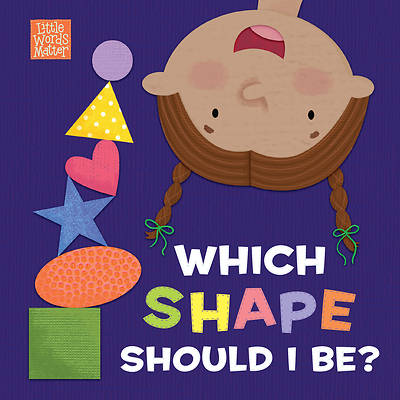 Picture of Which Shape Should I Be?