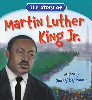 Picture of The Story of Martin Luther King Jr.
