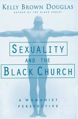 Sexuality & the Black Church