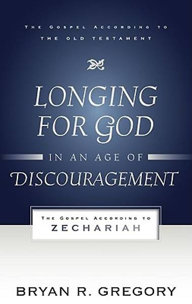 Longing for God in an Age of Discouragement