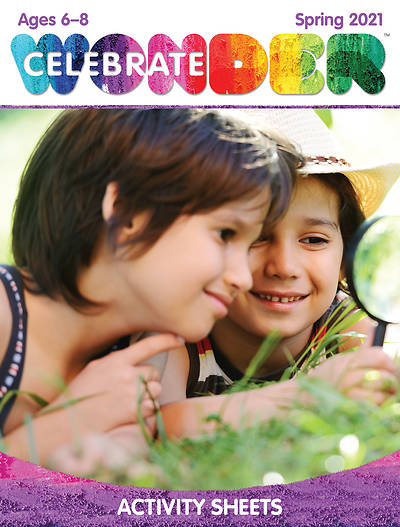 Picture of Celebrate Wonder Ages 6-8 Activity Sheets Spring 2021