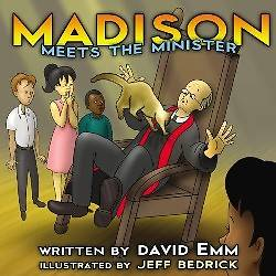 Madison Meets the Minister