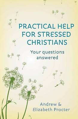 Picture of Practical Help for Stressed Christians