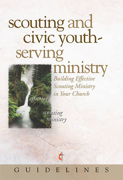 Guidelines for Leading Your Congregation 2009-2012 - Scouting & Civic Youth-Serving Ministry