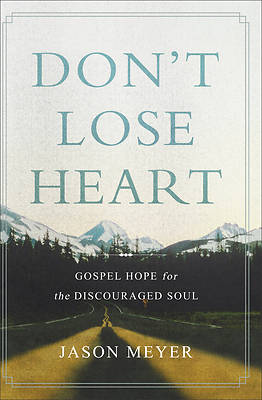 Picture of Don't Lose Heart