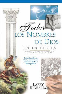 Todos Los Nombres de Dios En La Biblia / Every Name of God in the Bible