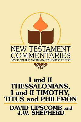 I and II Thessalonians, I and II Timothy, Titus and Philemon