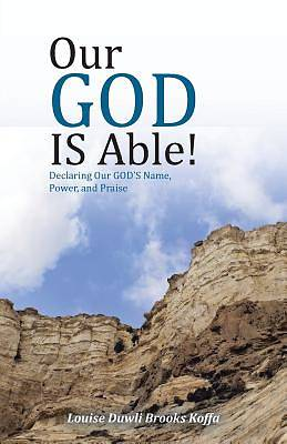 Our God Is Able!