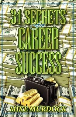 Picture of 31 Secrets to Career Success