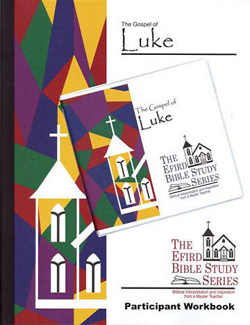 Efird Bible Study Series- The Gospel of Luke Individual Kit