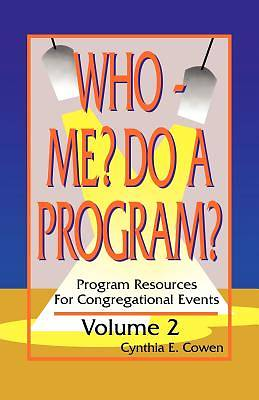 Who - Me? Do a Program?