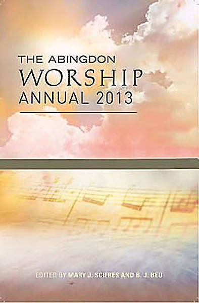 The Abingdon Worship Annual 2013 - eBook [ePub]