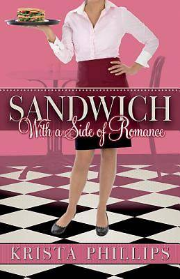Sandwich, With a Side of Romance - eBook [ePub]
