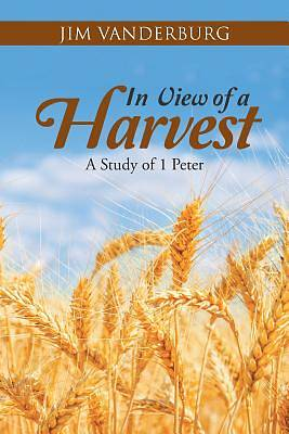 In View of a Harvest