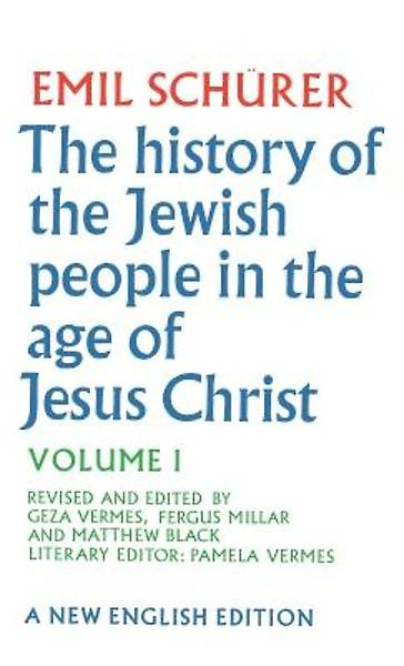 The History of the Jewish People in the Age of Jesus Christ