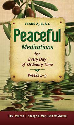 Peaceful Meditations for Every Day of Ordinary Time