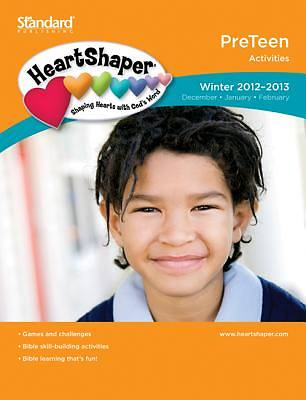 Standards HeartShaper PreTeen Student Activities Winter 2012-13