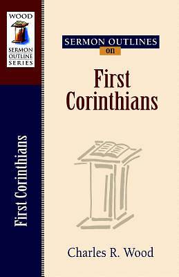 Sermon Outlines on First Corinthians