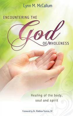 Encountering the God of Wholeness
