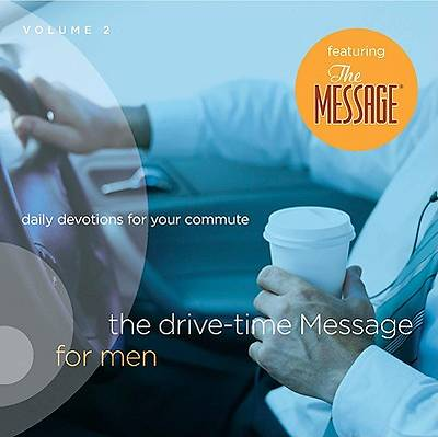The Drive-Time Message for Men 2