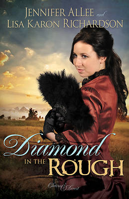 Diamond in the Rough (Charm and Deceit Bk 1)