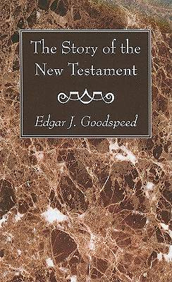 The Story of the New Testament