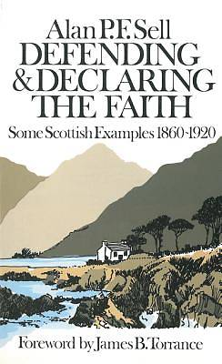 Defending & Declaring the Faith