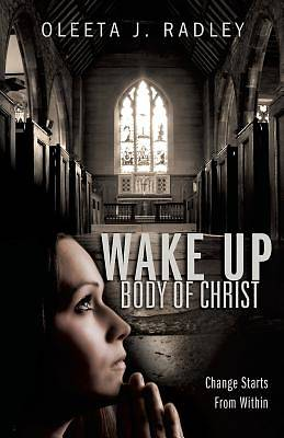 Picture of Wake Up Body of Christ