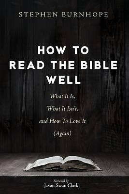 Picture of How to Read the Bible Well
