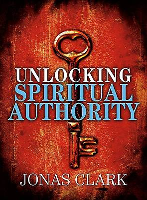 Unlocking Spiritual Authority