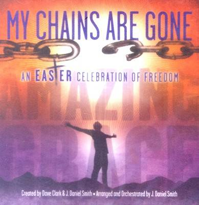 My Chains Are Gone Listening CD