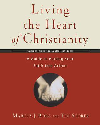 Picture of Living the Heart of Christianity