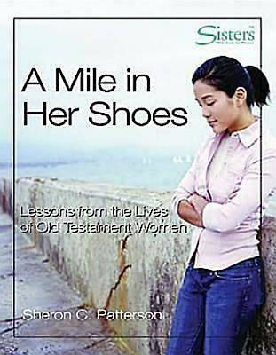 Sisters Bible Study for Women  - A Mile in her Shoes DVD