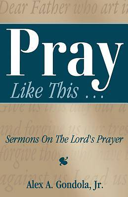Picture of Pray Like This