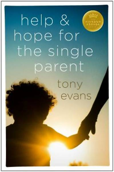 Help and Hope for the Single Parent
