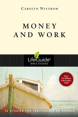 Lifeguide Bible Studies - Money and Work