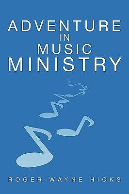 Adventure in Music Ministry